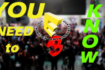 Most Important Games E3 2017 {You Need to Know About}